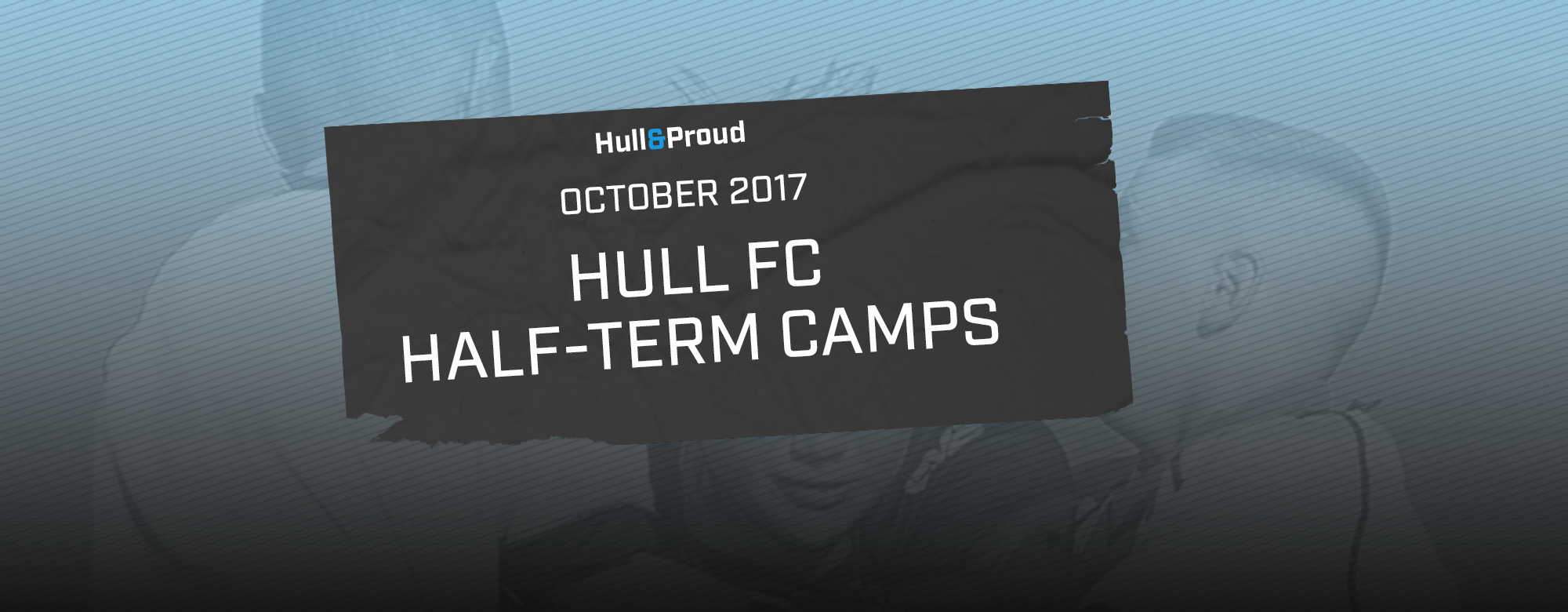 Hull FC October Half-term Camps