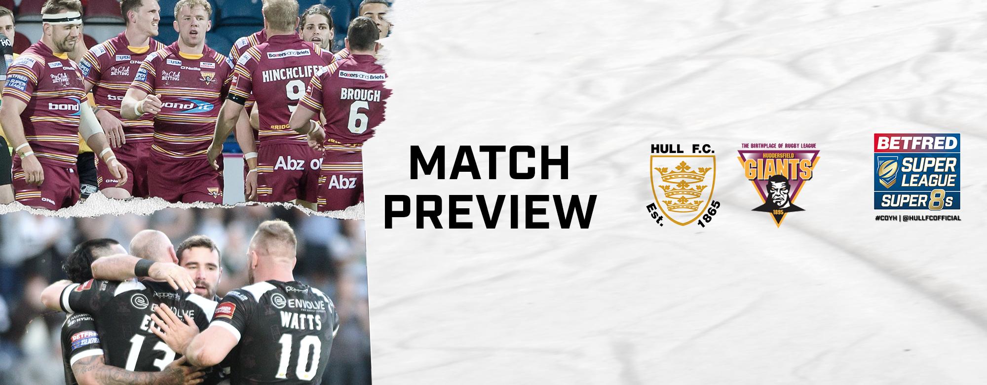 9fcc5092db8ffa Match Preview  Hull FC vs Huddersfield Giants