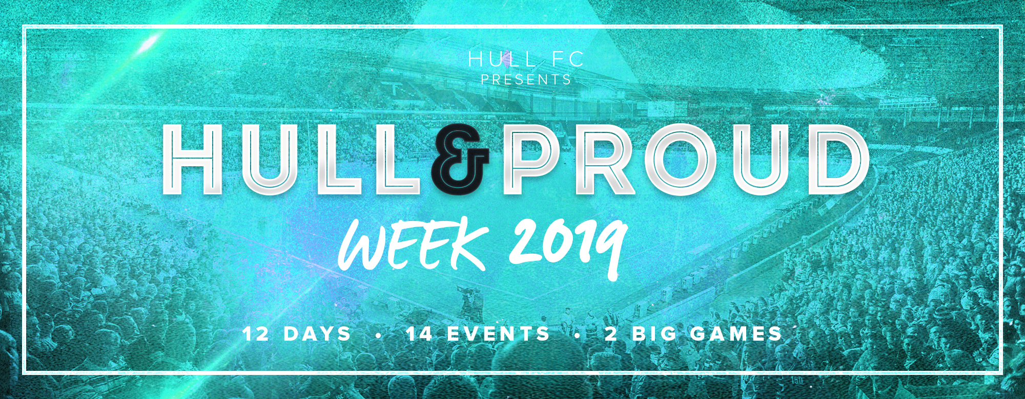 Biggest Ever Hull&Proud Week Schedule Revealed For 2019!