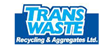 Trans Waste Recycling and Aggregate Ltd