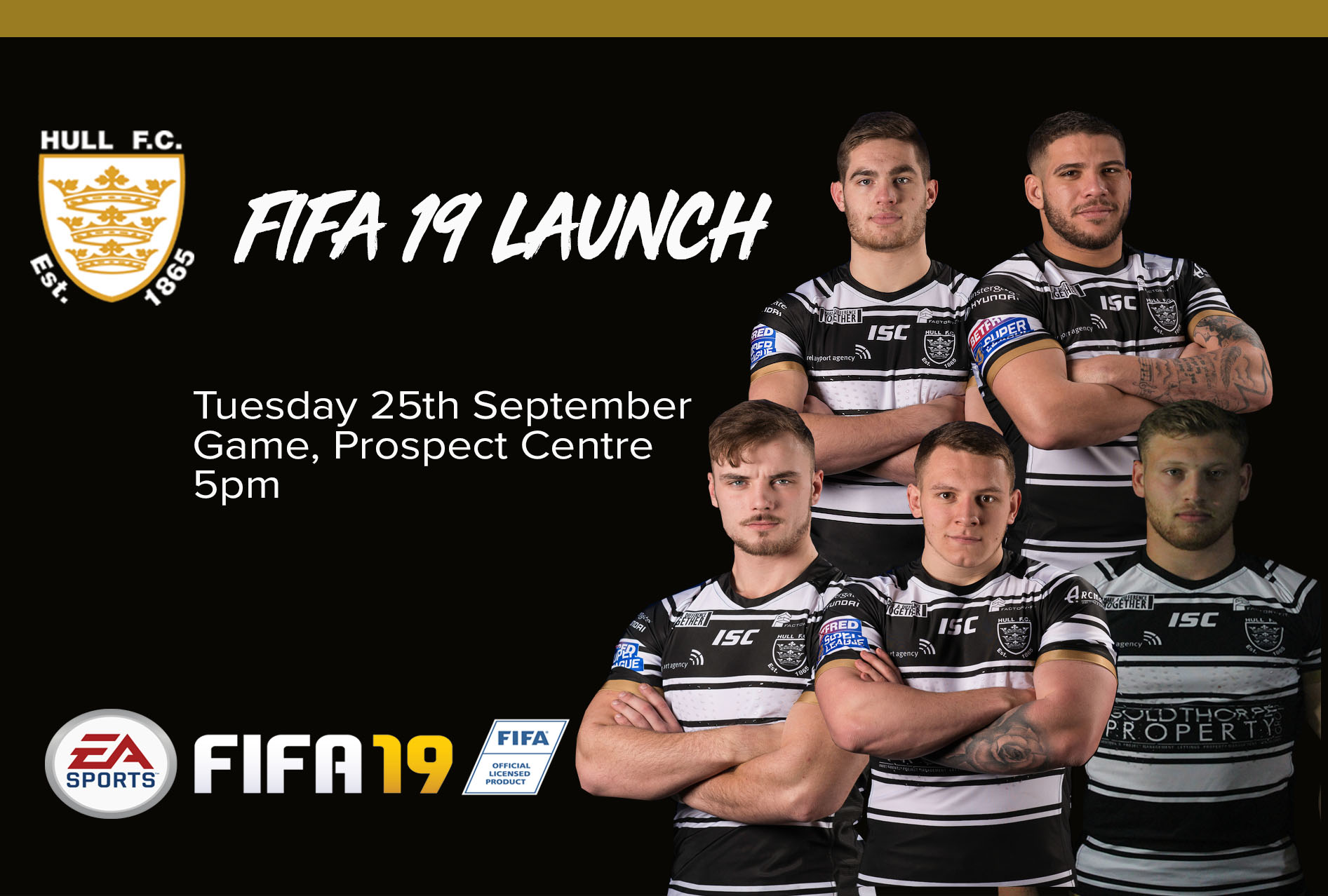 Players In Attendance at FIFA 19 Launch Tonight! | News | Hull FC