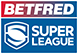 Bet Fred Super League